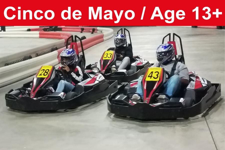 Cinco De Mayo B2G2 (Age 13+, May 5th ONLY)